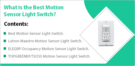 what is the best motion sensor light switch guide