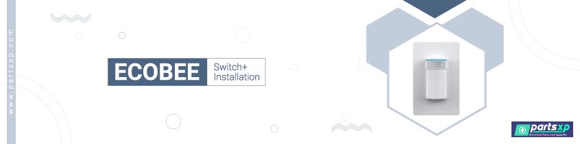 ecobee switch installation