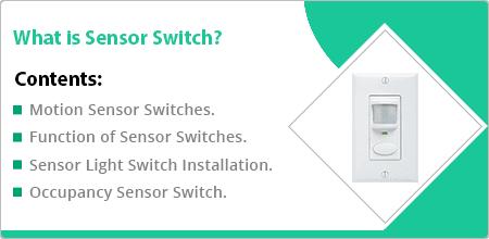 explain sensor switch
