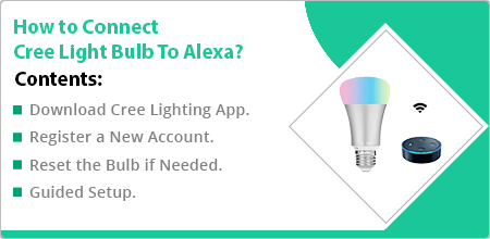 how to connect cree light bulb with alexa