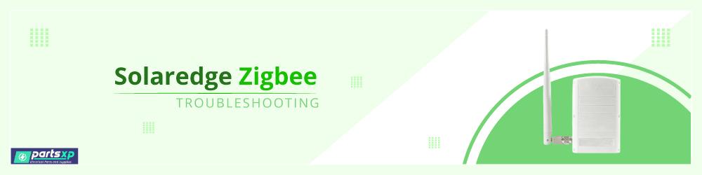 solaredge zigbee troubleshooting