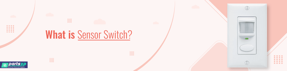 what is sensor switch