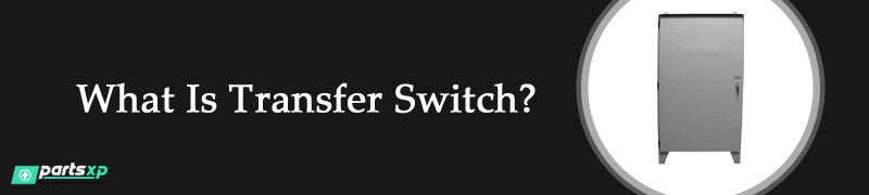 what is transfer switch